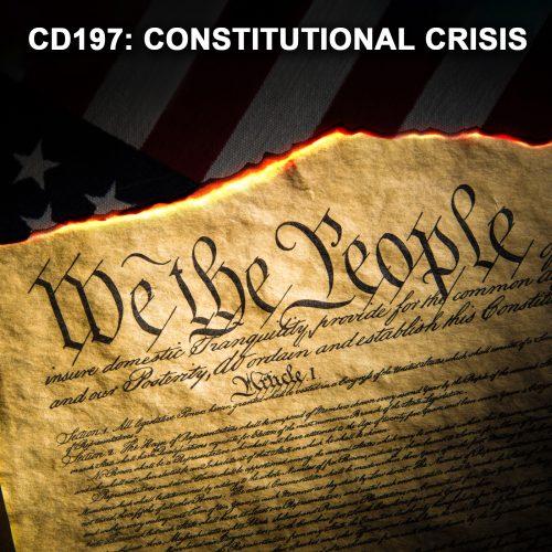 CD197: Constitutional Crisis