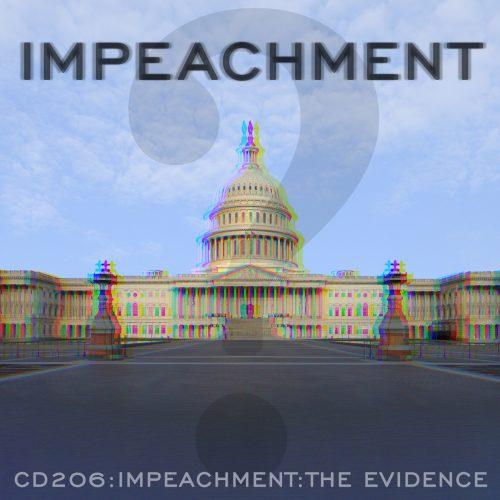 CD206: Impeachment: The Evidence