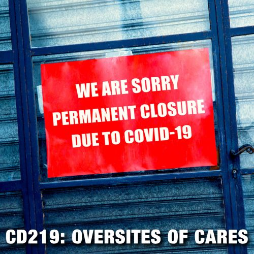CD219: Oversights of CARES